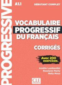 Сборник ответов Vocabulaire Progressif du Français Débutant Complet Corrigés