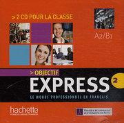 Аудио диск Objectif Express 2 — 2 CD pour la classe