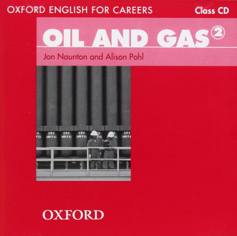 Аудио диск Oxford English for Careers: Oil and Gas 2 Class CD