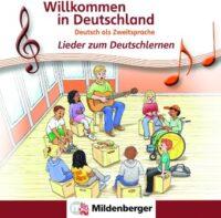 Аудио диск Willkommen in Deutschland – Lieder zum Deutschlernen Audio CD