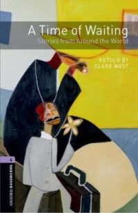 Книга A Time of Waiting: Stories from Around the World