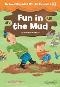 Книга для чтения Oxford Phonics World Readers 2 Fun in the Mud