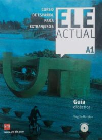 Книга для учителя ELE ACTUAL A1 Guía Didáctica con CD audio