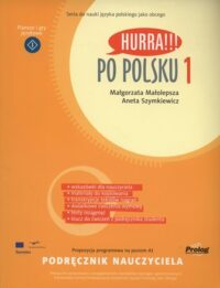 Книга для учителя Hurra!!! Po Polsku 1 Podręcznik Nauczyciela