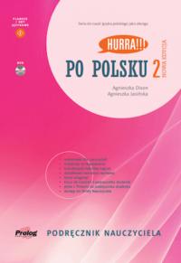 Книга для учителя Hurra!!! Po Polsku Nowa Edycja 2 Podręcznik Nauczyciela z DVD