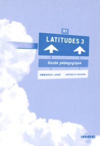 Книга для учителя Latitudes 3 Guide Pédagogique