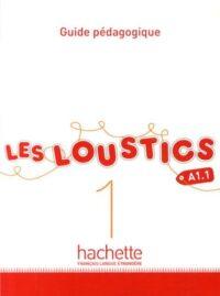 Книга для учителя Les Loustics 1 Guide pédagogique