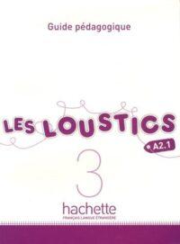 Книга для учителя Les Loustics 3 Guide Pédagogique