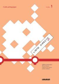 Книга для учителя Ligne Directe 1 Guide Pédagogique