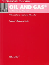 Книга для учителя Oxford English for Careers: Oil and Gas 2 Teacher's Resource Book