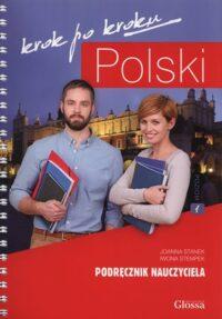 Книга для учителя Polski krok po kroku 1 Podręcznik nauczyciela