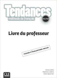 Книга для учителя Tendances C1/C2 Livre du professeur
