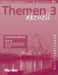 Книга для учителя Themen aktuell 3 Zertifikatsband Lehrerhandbuch Teil A