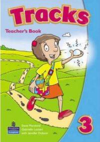 Книга для учителя Tracks 3 Teacher's Book