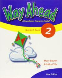 Книга для учителя Way Ahead New Edition 2 Teacher's Book