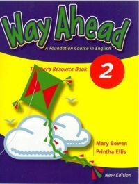 Книга для учителя Way Ahead New Edition 2 Teacher's Resource Book