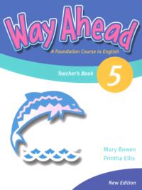 Книга для учителя Way Ahead New Edition 5 Teacher's Book