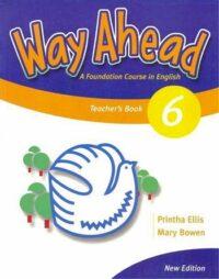 Книга для учителя Way Ahead New Edition 6 Teacher's Book