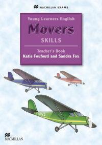 Книга для учителя Young Learners English: Movers Skills Teacher's Book with Webcode