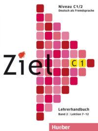 Книга для учителя Ziel C1/2 Lehrerhandbuch Lektion 7-12