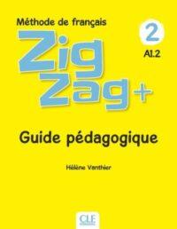 Книга для учителя ZigZag+ 2 Guide Pédagogique