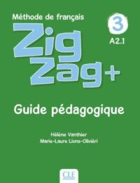 Книга для учителя ZigZag+ 3 Guide Pédagogique