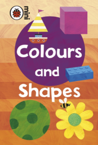 Книга Early Learning: Colours and Shapes