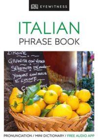 Книга Eyewitness Travel Italian Phrase Book