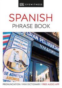 Книга Eyewitness Travel Spanish Phrase Book