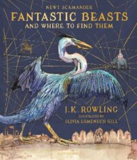 Книга Fantastic Beasts and Where to Find Them (Illustrated Edition)