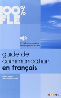 Книга Guide de Communication en Français 100% FLE