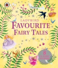 Книга Ladybird Favourite Fairy Tales