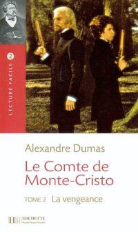 Книга Le Compte de Monte-Cristo Tome 2: La vengeance