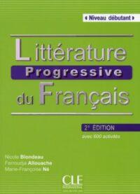Книга Littérature Progressive du Français 2e Édition Débutant
