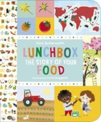 Книга Lunchbox: The Story of Your Food
