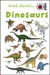 Книга Mad About Dinosaurs