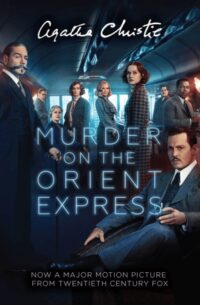 Книга Murder on the Orient Express (Book 10) (Film Tie-in Edition)