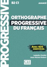 Книга Orthographe Progressive du Français Avancé