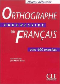 Книга Orthographe Progressive du Français Débutant