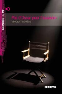 Книга Pas d'Oscar pour l'assassin avec audio MP3 téléchargeable
