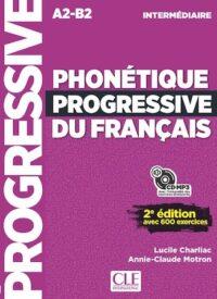 Книга Phonétique Progressive du Français 2e Édition Intermédiaire