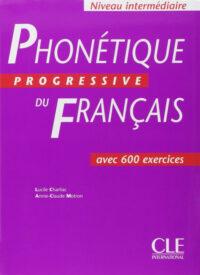 Книга Phonétique Progressive du Français Intermédiaire Livre