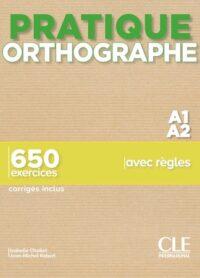 Книга Pratique Orthographe A1-A2