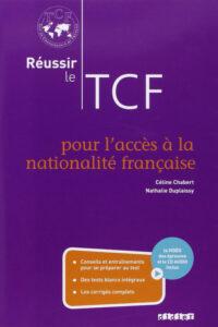 Книга Réussir le TCF pour l'acceè à la nationalité française Livre avec CD audio et DVD