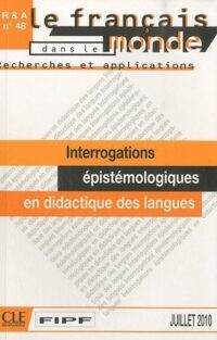Книга Recherches et applications °48: Interrogations épistémologiques en didactique des langues