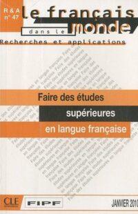 Книга Recherches et applications n°47: Faire des études supérieures en langue française