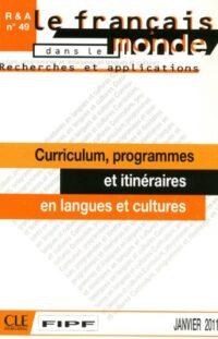 Книга Recherches et applications n°49: Curriculum, programmes et itinéraires en langues et cultures