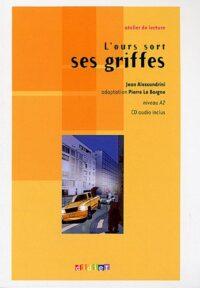 Книга с диском L'ours sort ses griffes avec CD audio