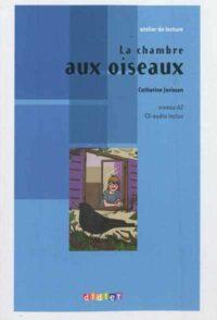 Книга с диском La chambre aux oiseaux avec CD audio