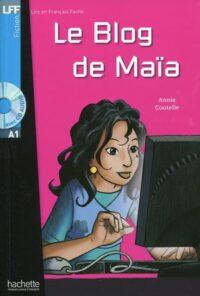 Книга с диском Le Blog de Maïa avec CD audio